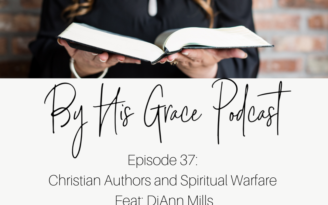 DiAnn Mills: Christian Authors and Spiritual Warfare