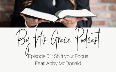 Abby McDonald: Shift Your Focus